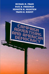 Campaign Advertising and American Democracy by Michael M. Franz