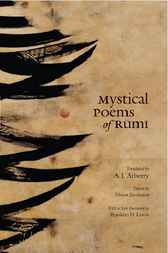 Mystical Poems of Rumi by Jalal al-Din Rumi