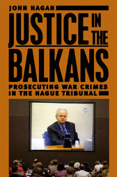 Justice in the Balkans by John Hagan