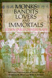 Monks, Bandits, Lovers, and Immortals by Stephen H. West