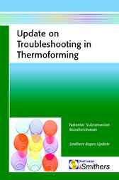 Update on Troubleshooting for Thermoforming by Natami Subramaniam Muralisrinivasan