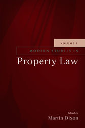 Modern Studies in Property Law, 3 by Martin Dixon
