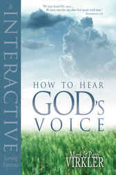 How to hear God's Voice by Mark Virkler