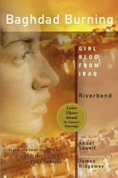 Baghdad Burning by Riverbend;  James Ridgeway