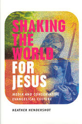 Shaking the World for Jesus by Heather Hendershot