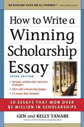 How to Write a Winning Scholarship Essay by Gen Tanabe