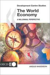 The World Economy by OECD Publishing; OECD Development Centre