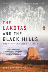 The Lakotas and the Black Hills by Jeffrey Ostler