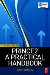 PRINCE2: A Practical Handbook by Colin Bentley