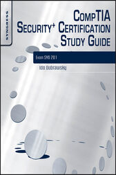 CompTIA Security+ Certification Study Guide by Ido Dubrawsky