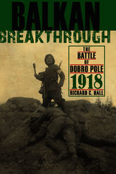 Balkan Breakthrough by Richard C. Hall