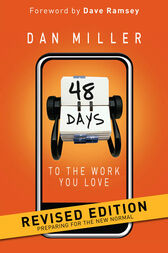 48 Days to the Work You Love Revised Edition by Dan Miller