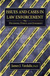 Issues and Cases in Law Enforcement