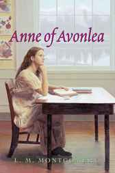 Anne of Avonlea Complete Text by L. M. Montgomery
