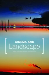 Cinema and Landscape by Graeme Harper