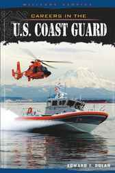 Careers in the U.S. Coast Guard by Edward F. Dolan