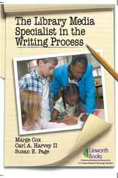 Library Media Specialist In the Writing Process, The by Marge Cox