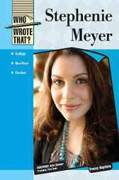 Stephenie Meyer by Infobase Publishing
