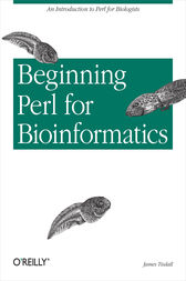 Beginning Perl for Bioinformatics by James Tisdall