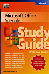 Microsoft® Office Specialist Study Guide Office 2003 Edition by Joan Lambert