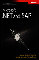 Microsoft® .NET and SAP by Juergen Daiberl