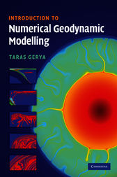 Introduction to Numerical Geodynamic Modelling by Taras Gerya