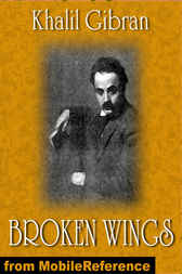 Broken Wings by Kahlil Gibran