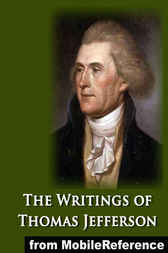 The Writings of Thomas Jefferson, 6 (of 20) by Thomas Jefferson