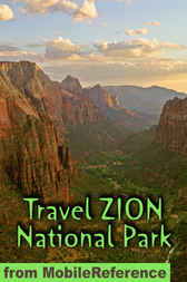 Travel Zion National Park by MobileReference
