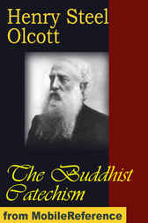 The Buddhist Catechism by Henry Steel Olcott