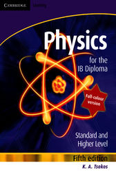Cambridge Physics for the IB Diploma (Full Colour) by K. A. Tsokos