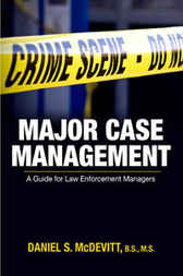Major Case Management by Daniel S. McDevitt