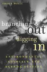 Branching Out, Digging In by Sarah B. Pralle