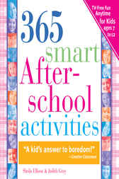 365 Smart Afterschool Activities by Sheila Ellison