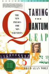 Taking the Quantum Leap by Fred A. Wolf