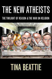 The New Atheists by Tina Beattie
