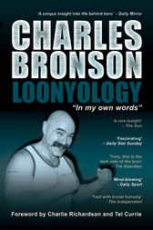 Loonyology by Charles Bronson