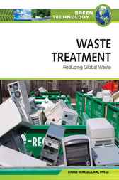 Waste Treatment by Anne Maczulak