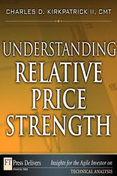 Understanding Relative Price Strength by Charles D. Kirkpatrick