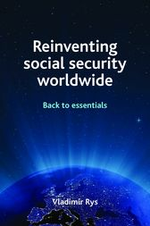 Reinventing Social Security Worldwide by Vladimir Rys