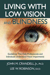 Living with Low Vision and Blindness