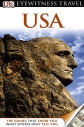 DK Eyewitness Travel Guide: USA by DK Publishing