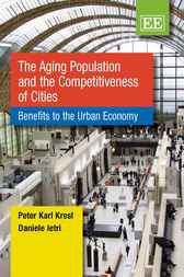 The Aging Population and the Competitiveness of Cities by Peter Karl Kresl