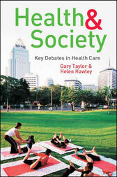 Key Debates in Health Care by Gary Taylor