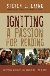 Igniting a Passion for Reading by Steven Layne
