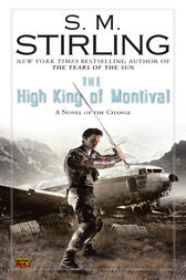 The High King of Montival by S. M. Stirling