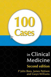 100 Cases in Clinical Medicine