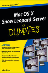Mac OS X Snow Leopard Server For Dummies by John Rizzo