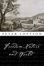 Freedom, Nature, and World by Peter Loptson