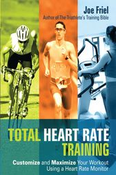 Total Heart Rate Training by Joe Friel